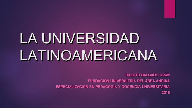 la universidad latinoamericana: