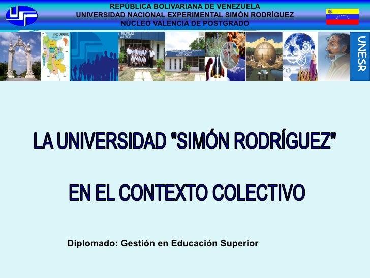 REPÚBLICA BOLIVARIANA DE VENEZUELA  UNIVERSIDAD NACIONAL EXPERIMENTAL SIMÓN RODRÍGUEZ            NÚCLEO VALENCIA DE POSTGR...