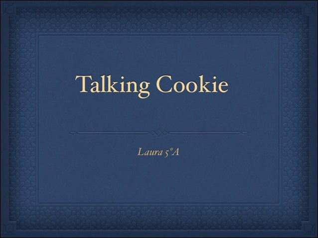 Talking Cookie Laura 5ºA