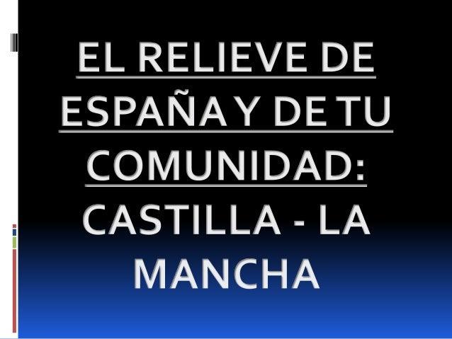 LAURA. RELIEVE DE ESPAÑA Y C-LM