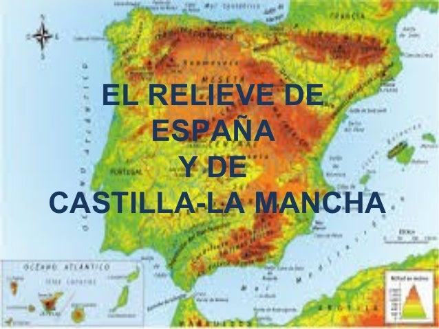 EL RELIEVE DE ESPAÑA Y DE CASTILLA-LA MANCHA