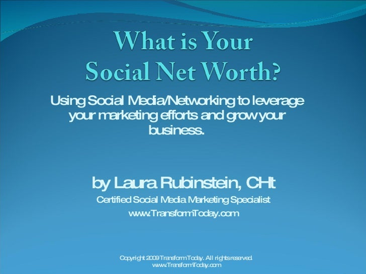 Using Social Media/Networking to leverage your marketing efforts and grow your business. by Laura Rubinstein, CHt Certifie...