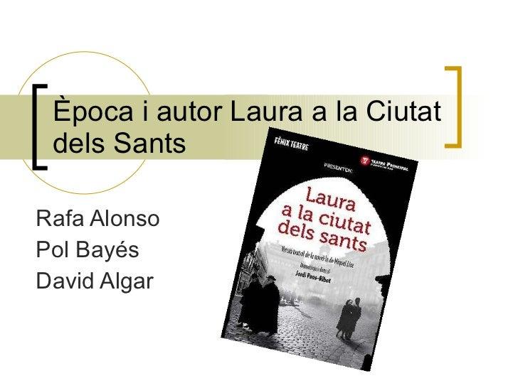 Èpocai autor Laura a la Ciutat dels Sants  Rafa Alonso Pol Bayés David Algar