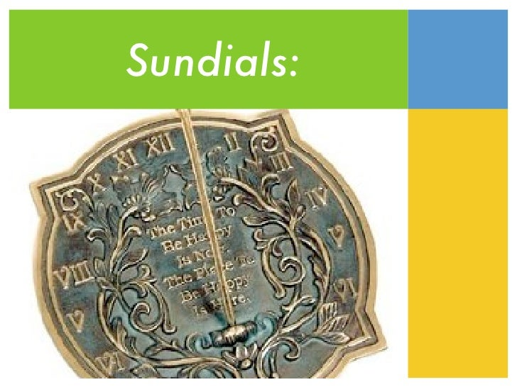 Dom and Lauras  Sundial presentaion