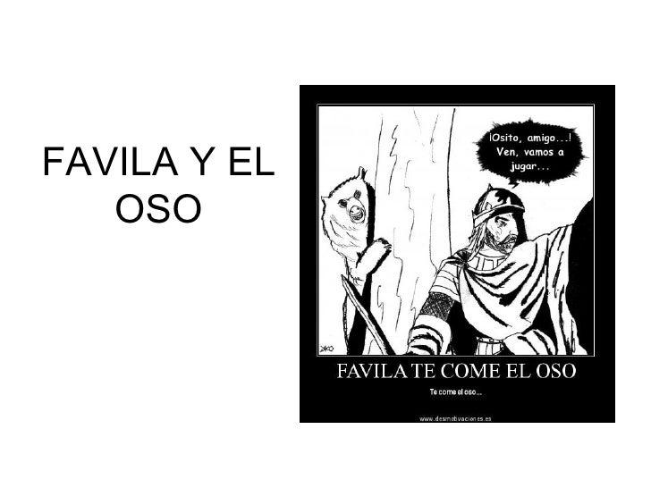 FAVILA Y EL   OSO