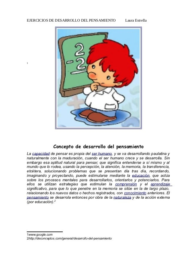 EJERCICIOS DE DESARROLLO DEL PENSAMIENTO                     Laura Estrella1                  Concepto de desarrollo del p...