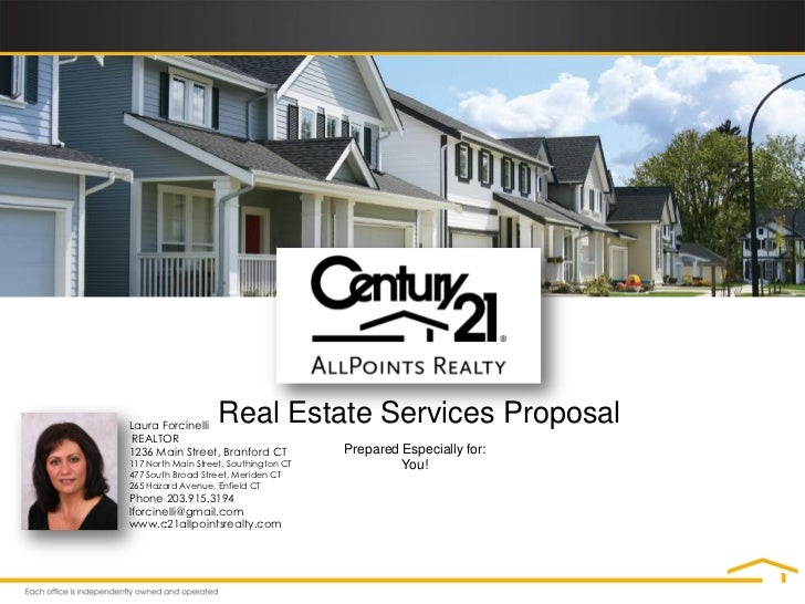 Laura Forcinelli                    Real Estate Services Proposal REALTOR1236 Main Street, Branford CT           Prepared ...