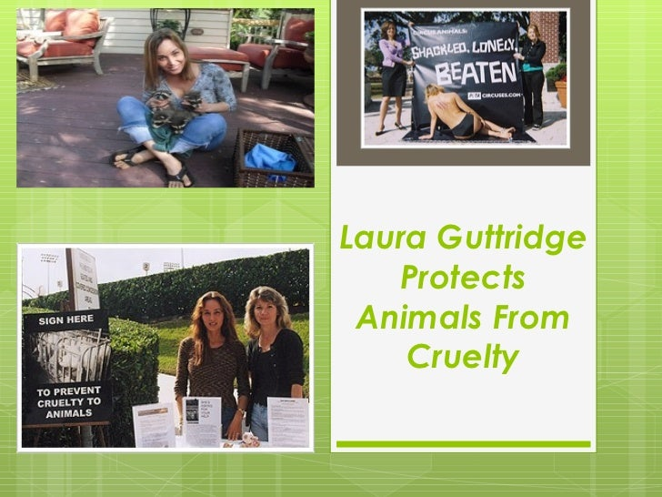 Laura Guttridge Protects Animals From Cruelty