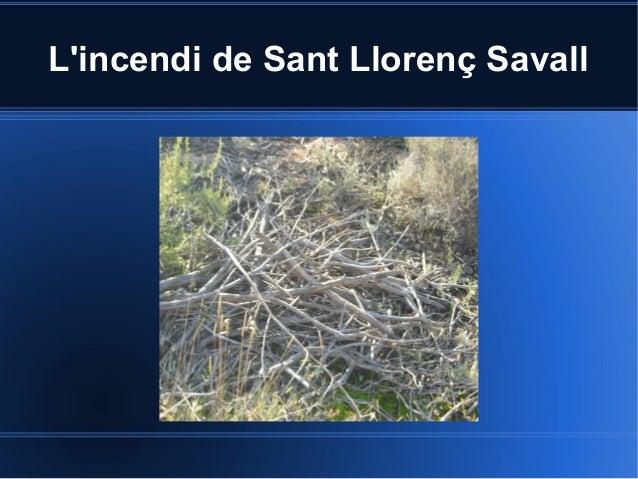 L'incendi de Sant Llorenç Savall