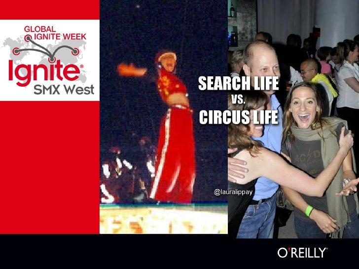 Laura Lippay Search Life Vs Circus Life