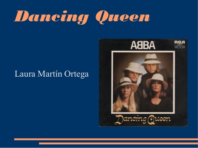 Dancing QueenLaura Martín Ortega