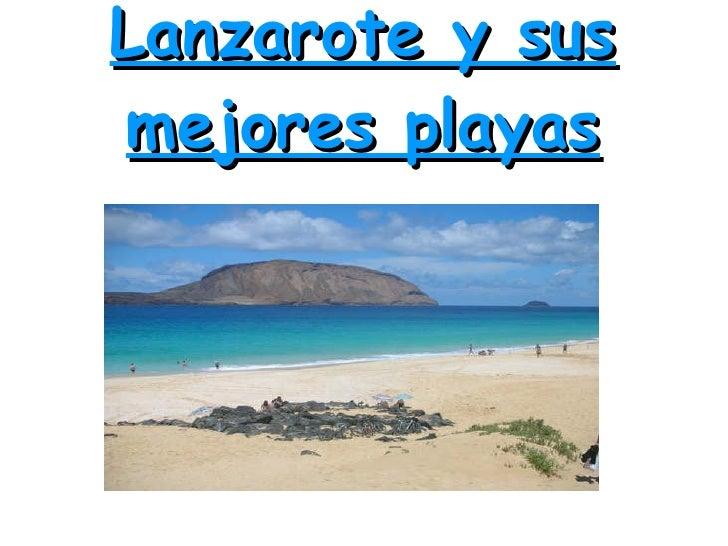 Lanzarote y susmejores playas