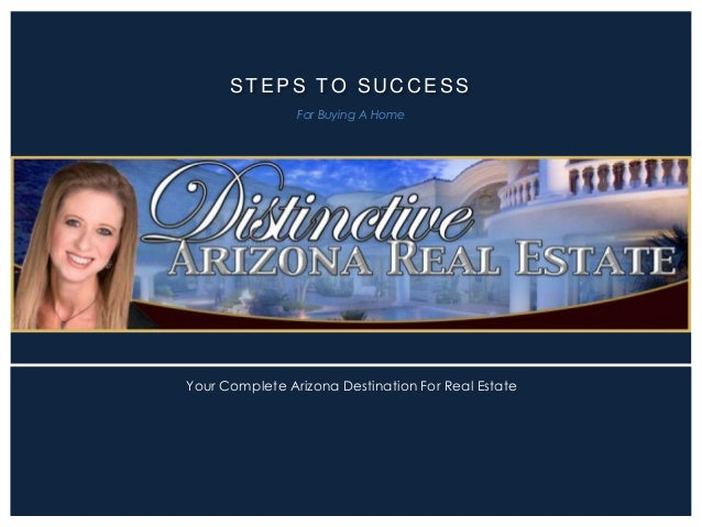 STEPS TO SUCCESS For Buying A Home  Your Complete Arizona Destination For Real Estate