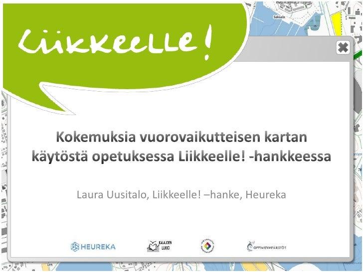 Paikantamissysteemi ja siihen liittyvä projekti - Laura Uusital
