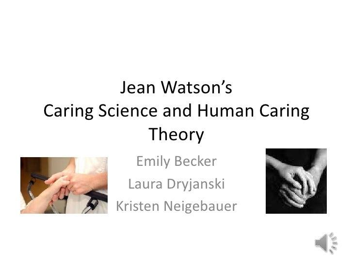 watsons theory of human caring 2 essay