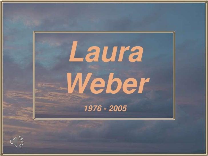 LauraWeber 1976 - 2005