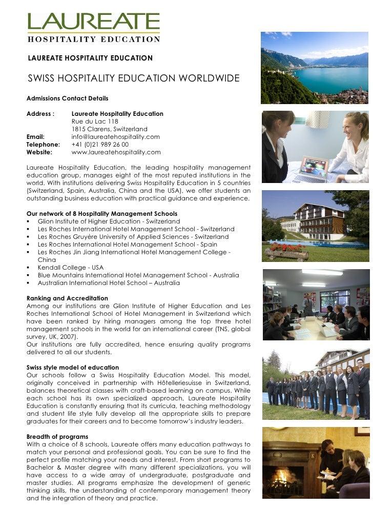 LAUREATE HOSPITALITY EDUCATION  SWISS HOSPITALITY EDUCATION WORLDWIDE Admissions Contact Details  Address :      Laureate ...