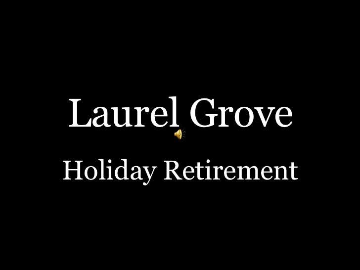 Laurel Grove Holiday Retirement