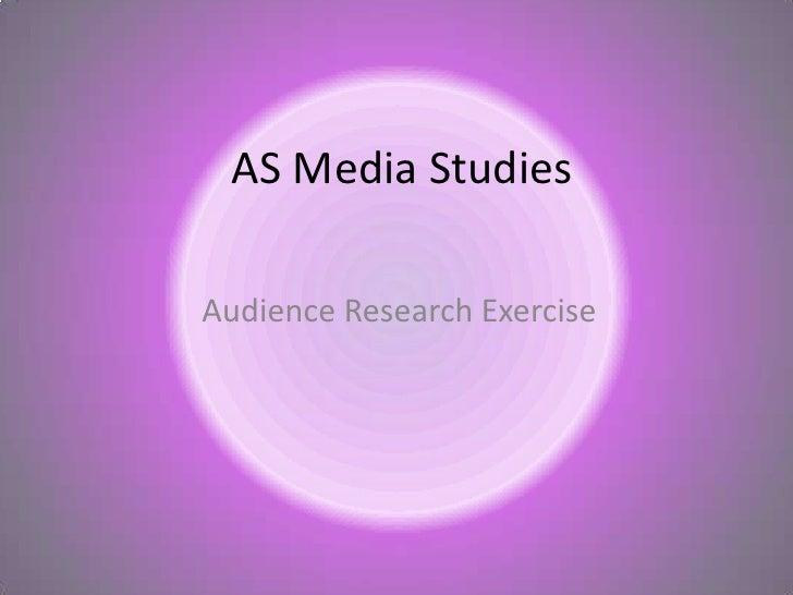 AS Media StudiesAudience Research Exercise