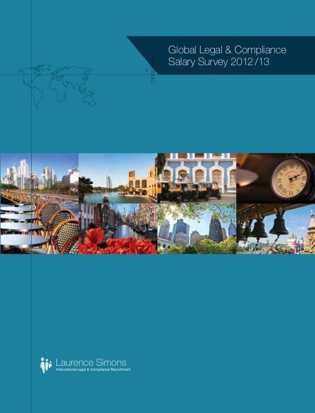 Global Legal & Compliance Salary Survey 2012/13Laurenc e Simons Digitally signed by Laurence Simons DN: cn=Laure nce Sim...