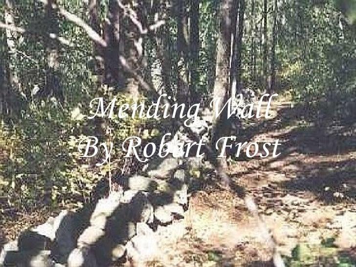 English Literature: Robert Frost - Analysis of Mending Wall