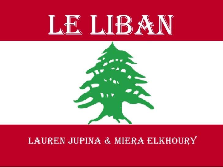 Lauren jupina & mieraelkhoury<br />LE Liban<br />LAUREN JUPINA & MIERA ELKHOURY<br />
