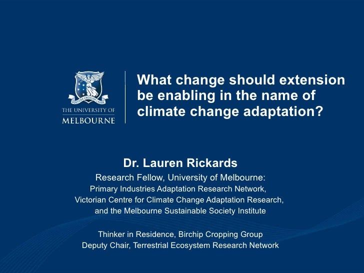 What change should extension be enabling in the name of climate change adaptation - Lauren Rickards, University of Melbourne