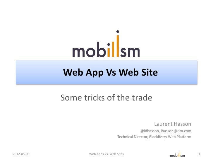 Web App Vs Web Site             Some tricks of the trade                                                           Laurent...