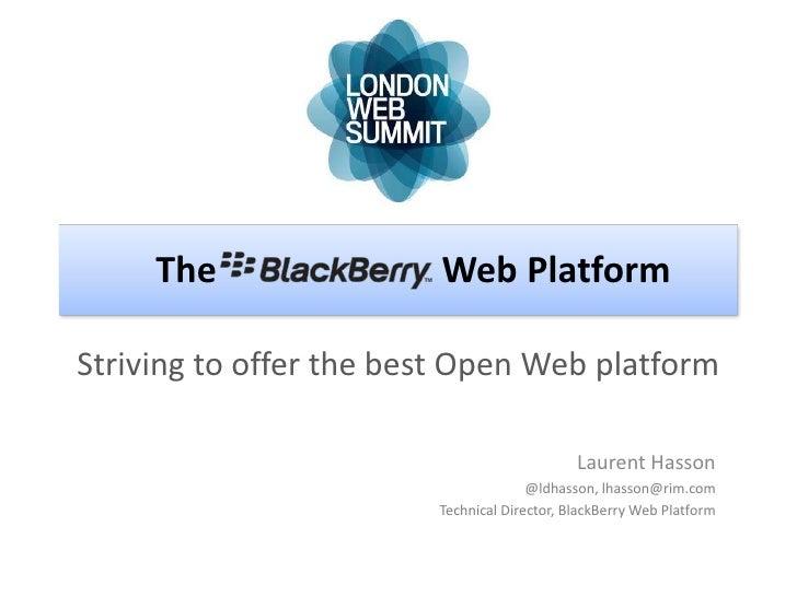 The                Web PlatformStriving to offer the best Open Web platform                                             La...