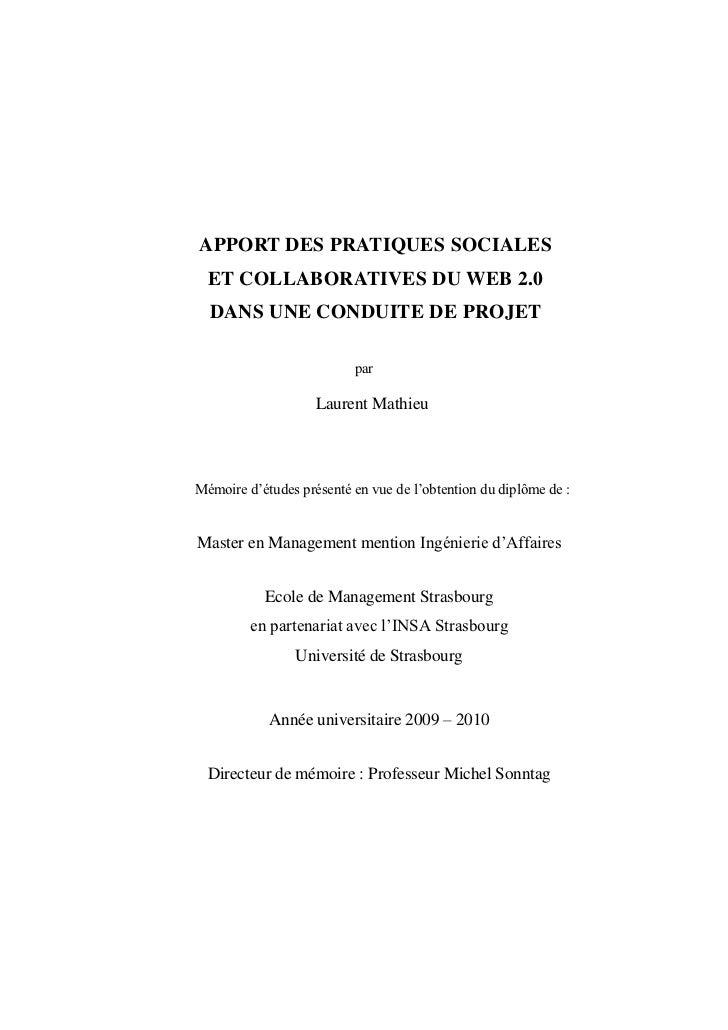 Mémoire de Master - APPORT DES PRATIQUES SOCIALES ET COLLABORATIVES DU WEB 2.0 DANS UNE CONDUITE DE PROJET
