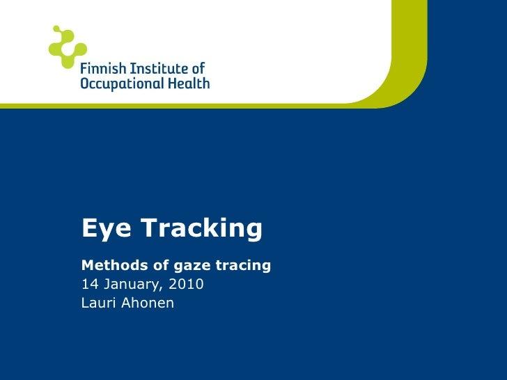 Lauri  Ahonen  Eye  Tracking 20100116