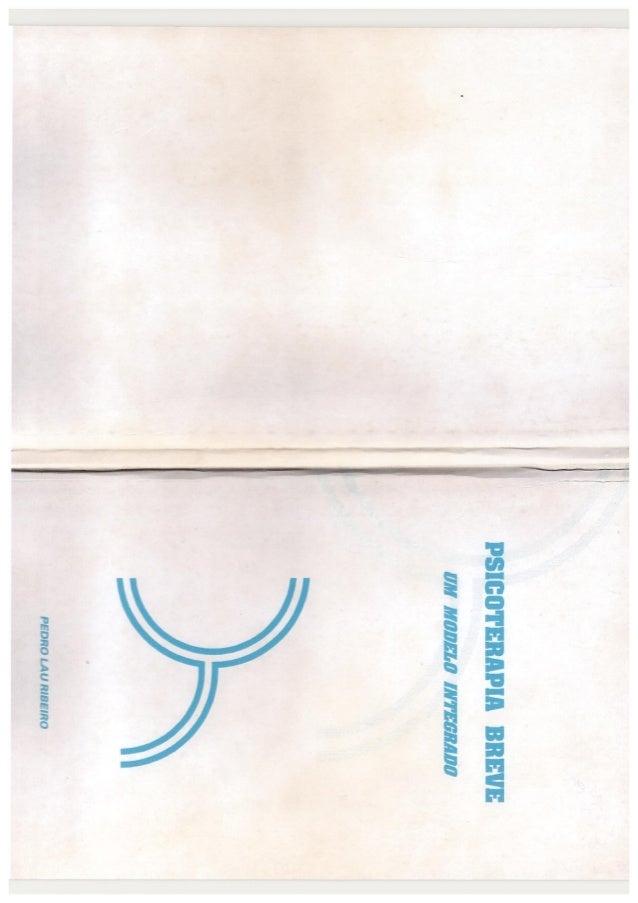 Lau ribeiro, p.   psicoterapia breve - modelo integrado