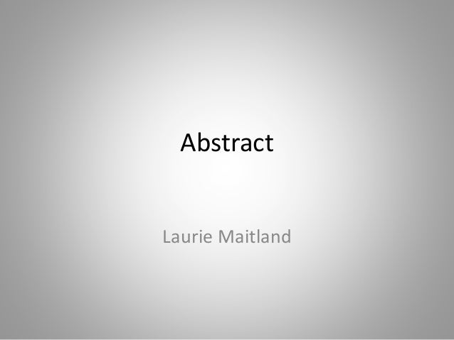 Abstract Laurie Maitland