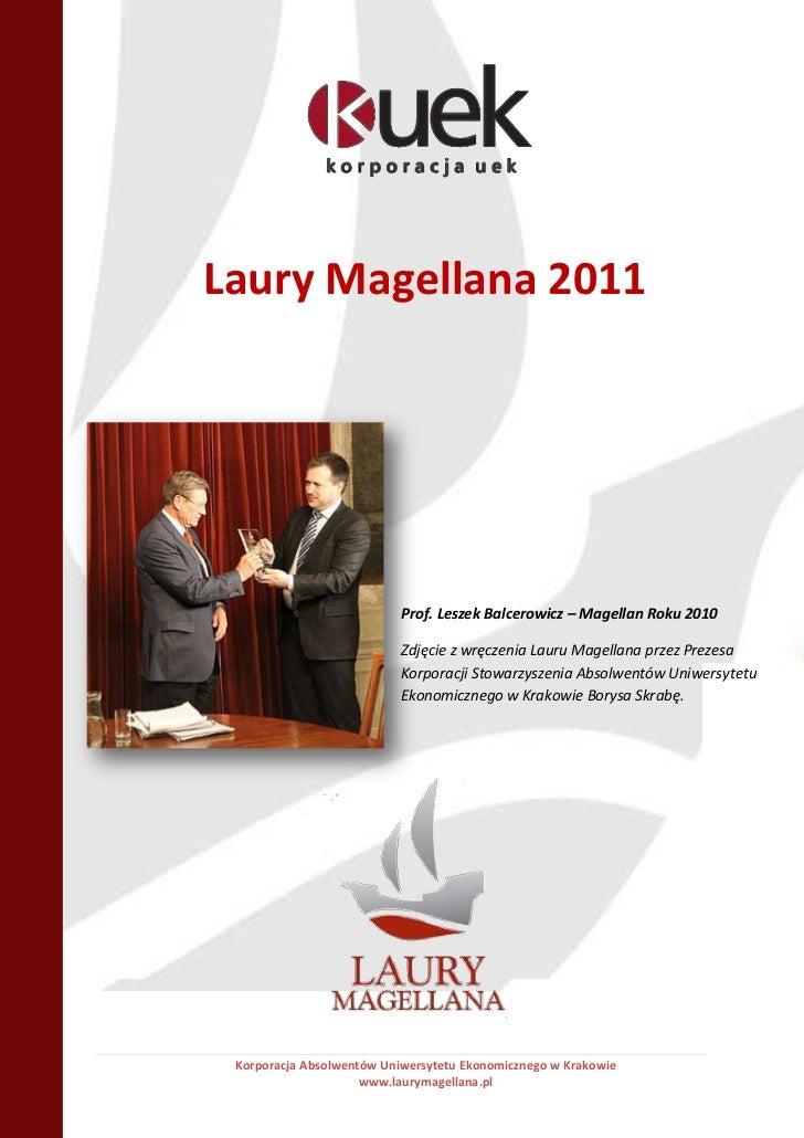 Laury Magellana 2011                                             Prof. Leszek Balcerowicz – Magellan Roku 2010            ...