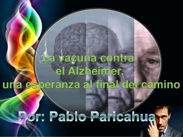.       La vacuna contra         el Alzheimer,una esperanza al final del camino                             Page 1