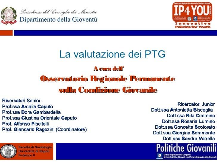 La Valutazione dei PTG