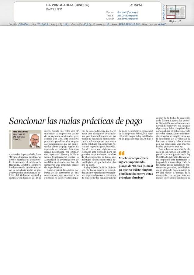 01/06/14LA VANGUARDIA (DINERO) BARCELONA Prensa: Semanal (Domingo) Tirada: 238.004 Ejemplares Difusión: 201.859 Ejemplares...