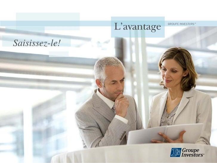 L'avantage Groupe Investors