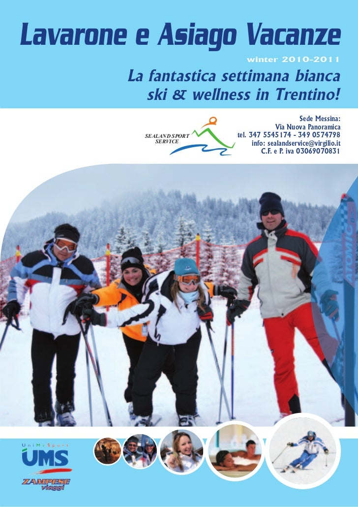 Lavarone e Asiago Vacanze                             winter 2010-2011        La fantastica settimana bianca           ski...