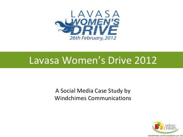 Lavasa Women's Drive 2012 A Social Media Case Study by Windchimes Communications