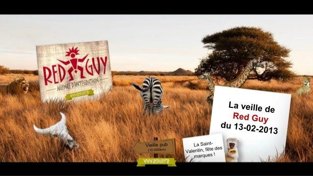 La veille de Red Guy du 13.02.13 - le marketing des espaces commerciaux
