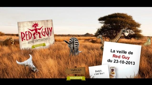 La veille d e Red Guy du 23-102013 Vieille pub (10.000km)  Barjot, c'est fou !
