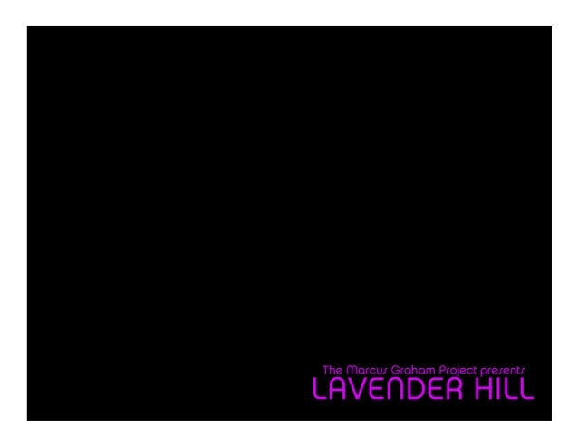 Lavender Hill Overview