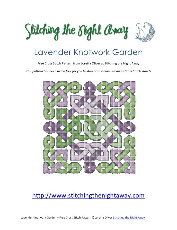 Lavender Knotwork Garden            Free Cross Stitch Pattern from Loretta Oliver at Stitching the Night Away   This patte...