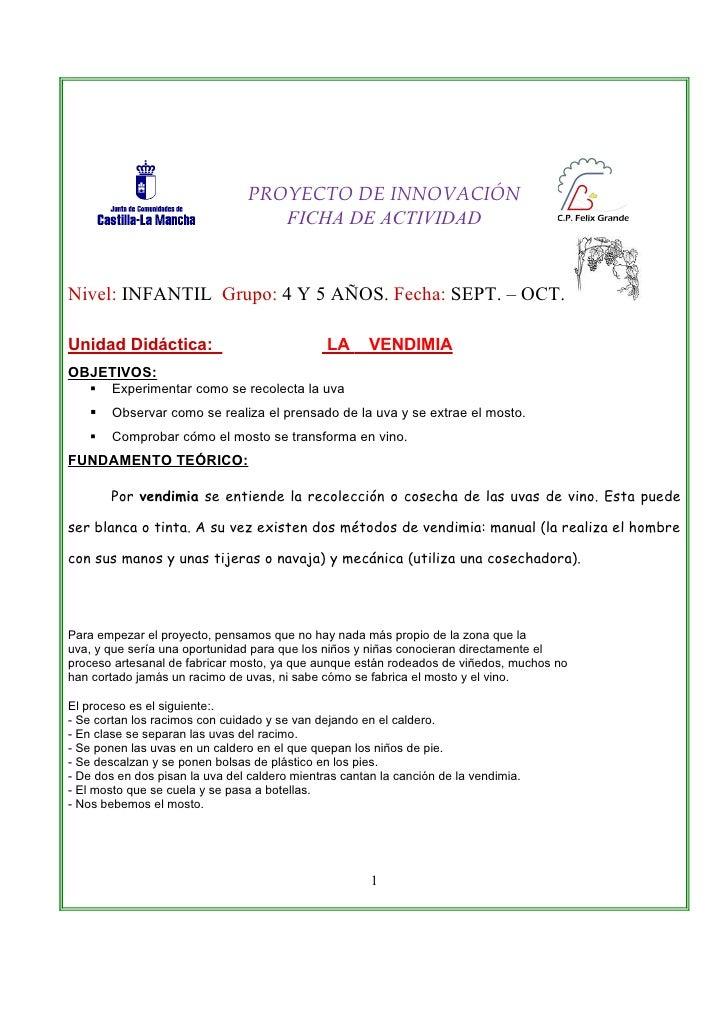 PROYECTO DE INNOVACIÓN                                   FICHA DE ACTIVIDADNivel: INFANTIL Grupo: 4 Y 5 AÑOS. Fecha: SEPT....