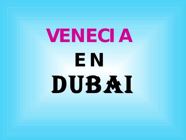 La Venecia Arabe