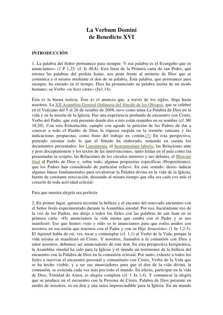 La Verbum Domini                               de Benedicto XVIINTRODUCCIÓN1. La palabra del Señor permanece para siempre....