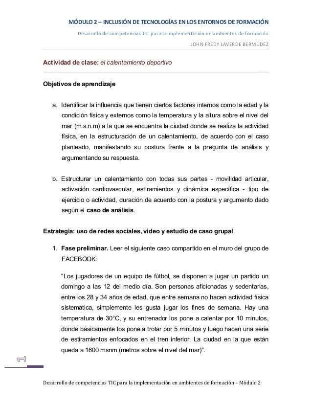MÓDULO2–INCLUSIÓNDETECNOLOGÍASENLOSENTORNOSDEFORMACIÓN DesarrollodecompetenciasTICparalaimplementaciónen...