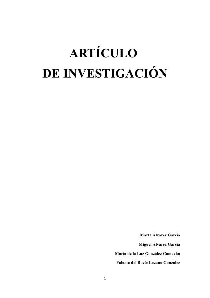 ARTÍCULODE INVESTIGACIÓN                       Marta Álvarez García                      Miguel Álvarez García           M...