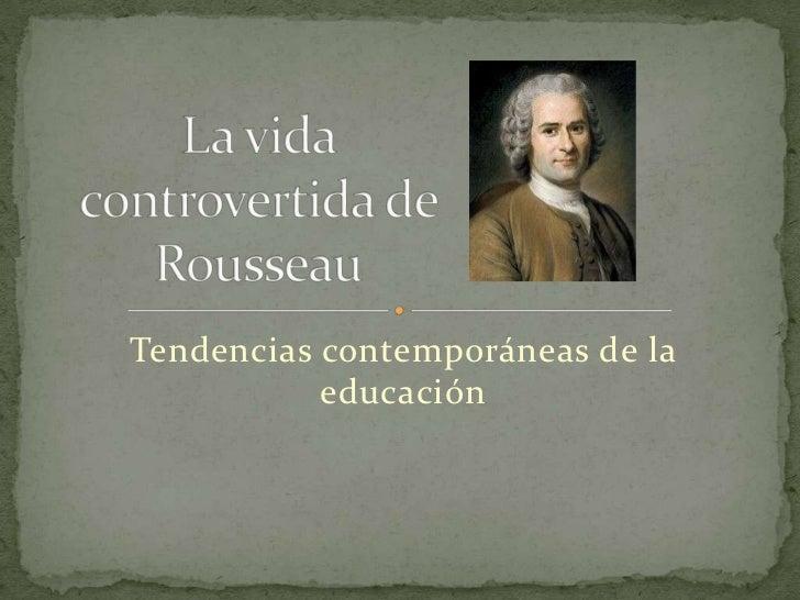 Tendencias contemporáneas de la           educación